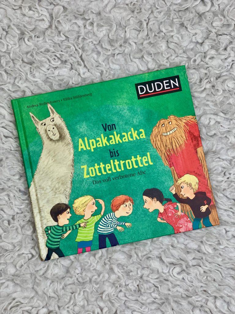 Von Alpakakacka bis Zotteltrottel - Das voll verbotene Abc aus dem DUDEN Verlag